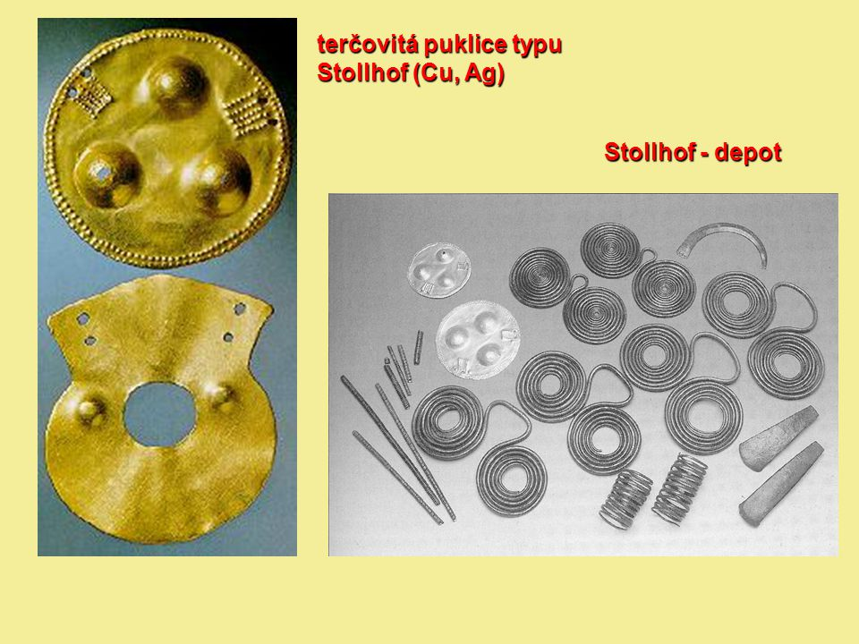 terčovitá puklice typu Stollhof (Cu, Ag)