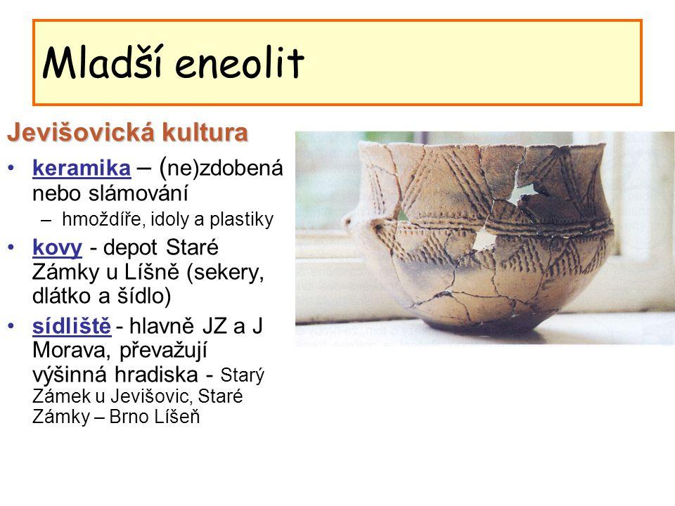 Mladší eneolit Jevišovická kultura
