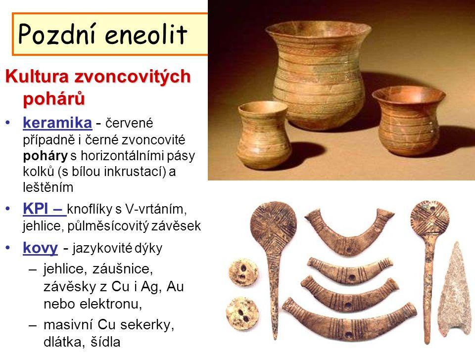 Pozdní eneolit Kultura zvoncovitých pohárů