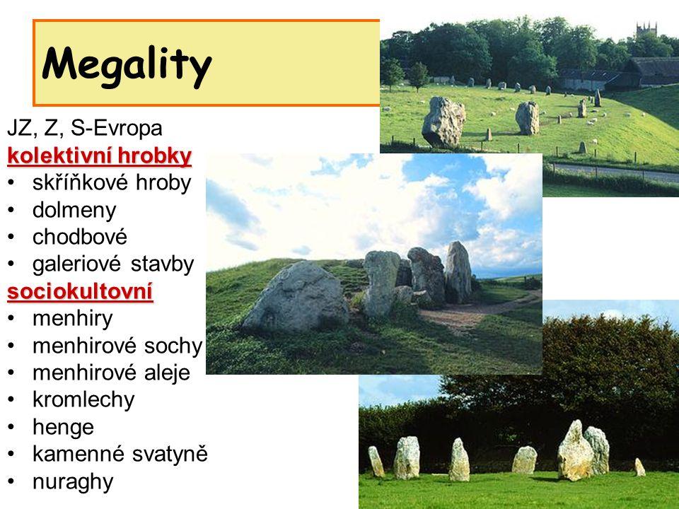 Megality JZ, Z, S-Evropa kolektivní hrobky skříňkové hroby dolmeny