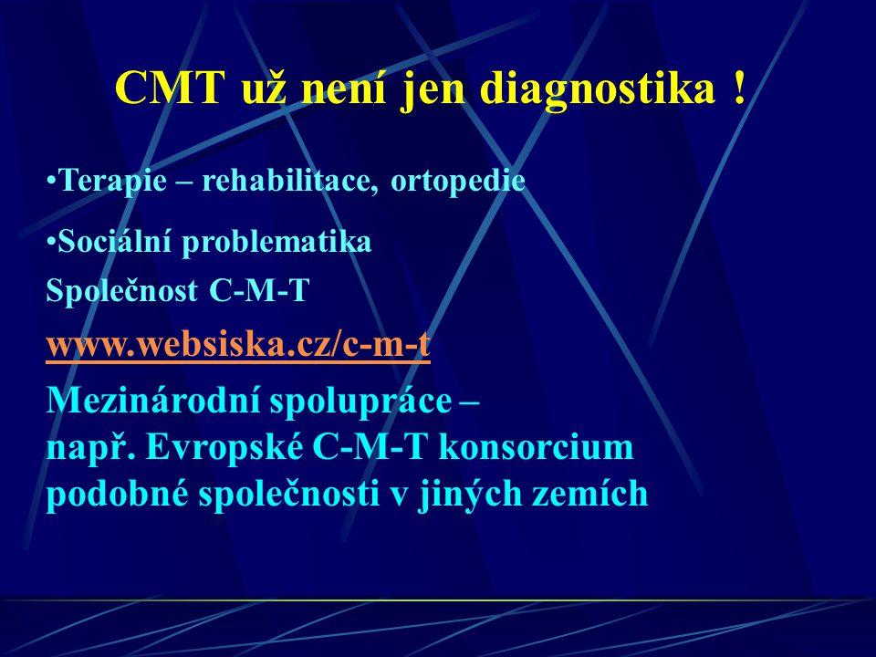 CMT už není jen diagnostika !