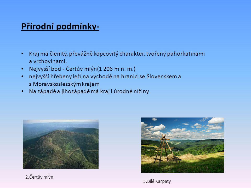 Přírodní podmínky- Kraj má členitý, převážně kopcovitý charakter, tvořený pahorkatinami a vrchovinami.