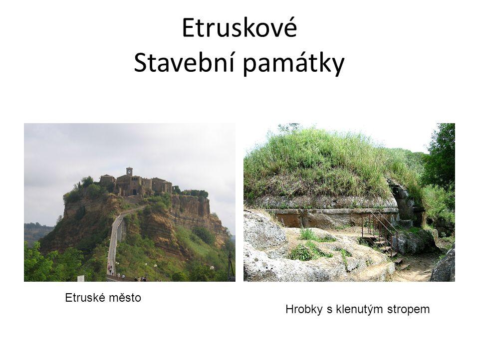Etruskové Stavební památky