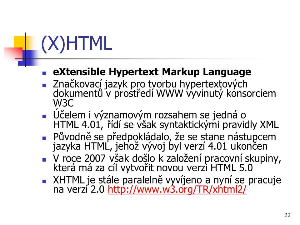 (X)HTML eXtensible Hypertext Markup Language