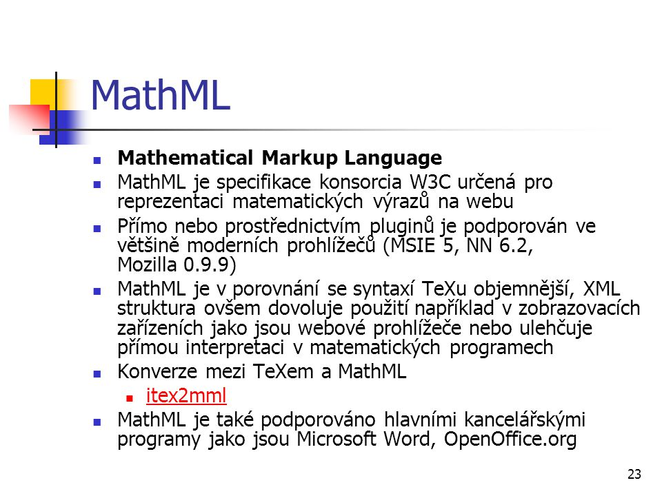 MathML Mathematical Markup Language