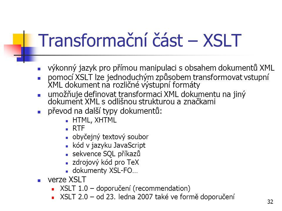 Transformační část – XSLT