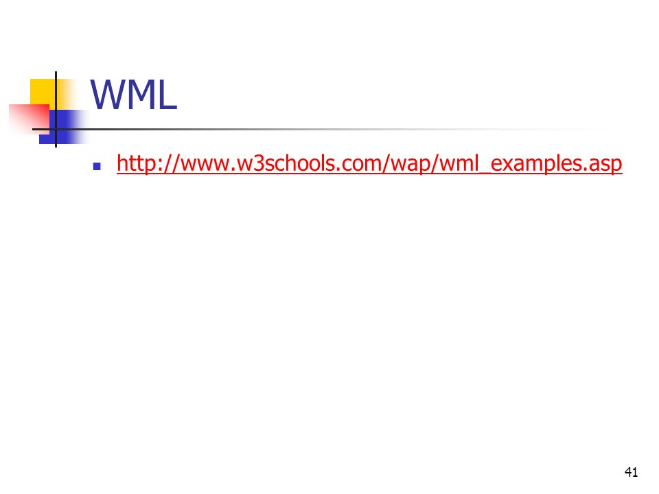 WML http://www.w3schools.com/wap/wml_examples.asp