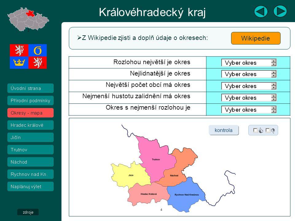 Královéhradecký kraj   Z Wikipedie zjisti a doplň údaje o okresech: