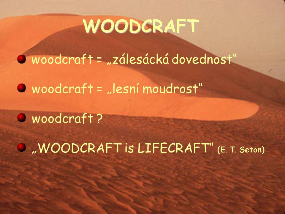 """WOODCRAFT woodcraft = """"zálesácká dovednost"""