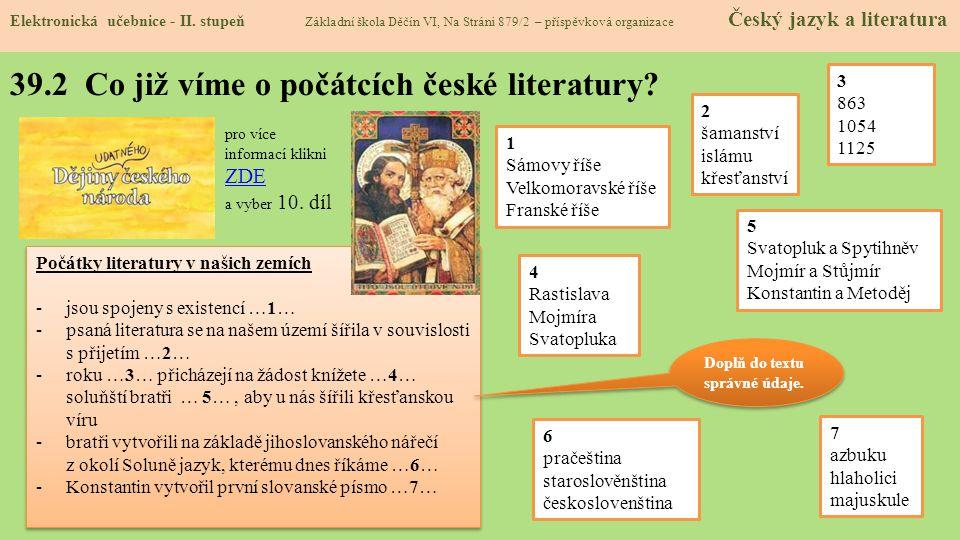 39.2 Co již víme o počátcích české literatury