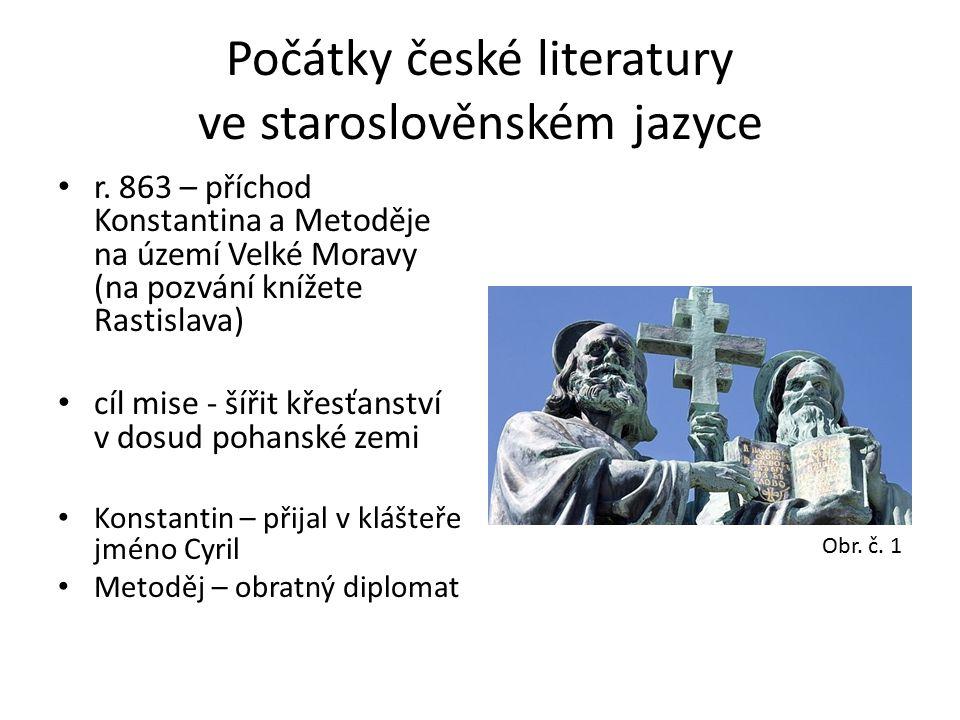 Počátky české literatury ve staroslověnském jazyce