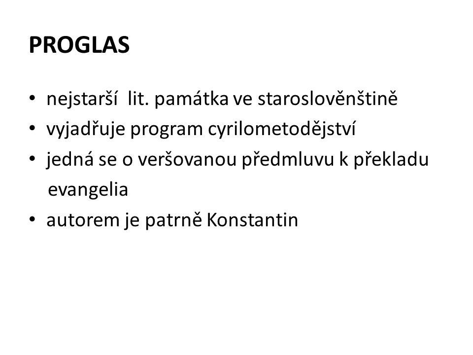 PROGLAS nejstarší lit. památka ve staroslověnštině