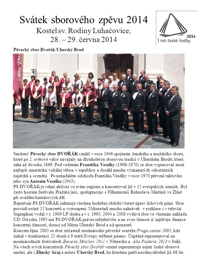 Svátek sborového zpěvu 2014 Kostel sv. Rodiny Luhačovice, 28. – 29