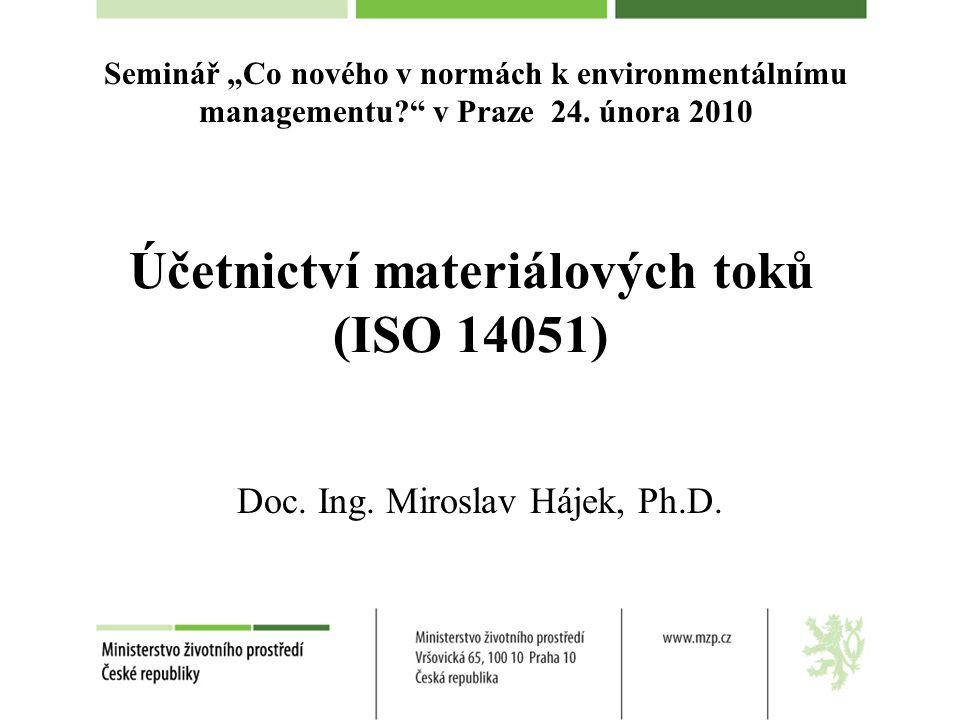 Účetnictví materiálových toků (ISO 14051)