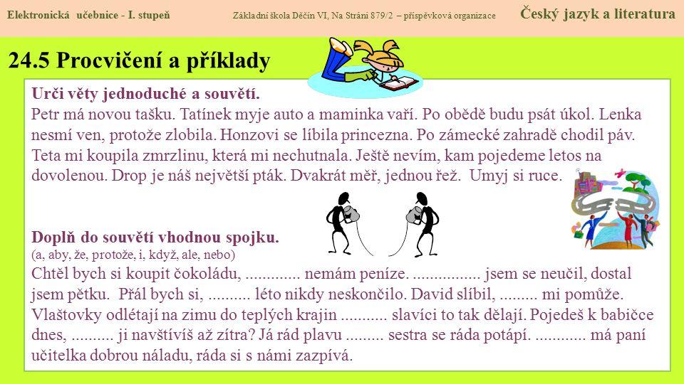 24.5 Procvičení a příklady Urči věty jednoduché a souvětí.