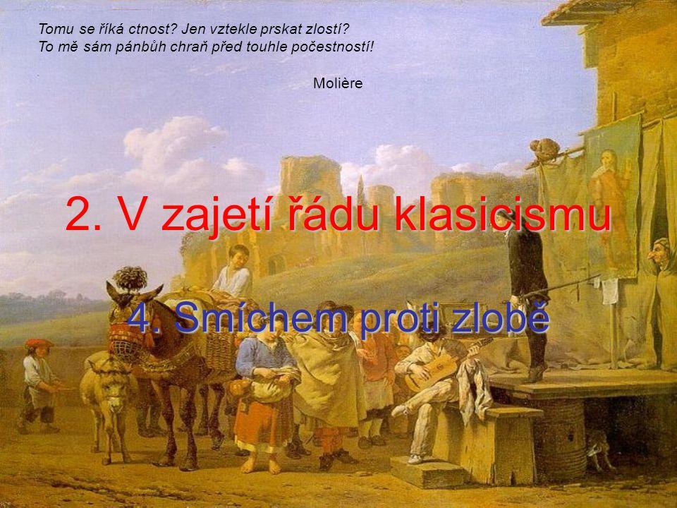 2. V zajetí řádu klasicismu