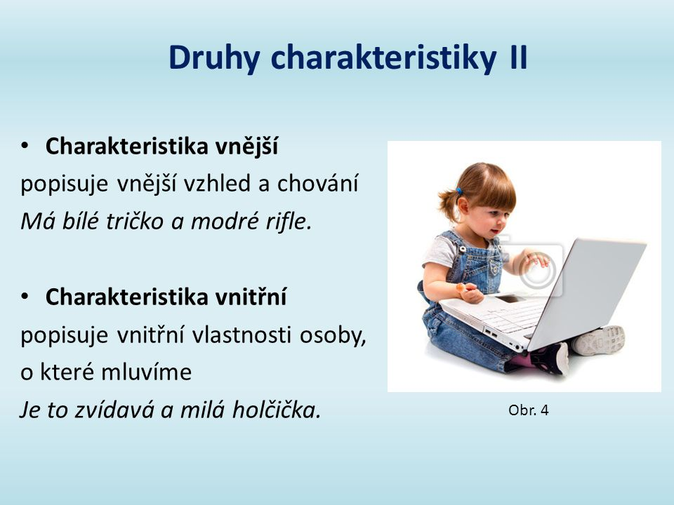 Druhy charakteristiky II