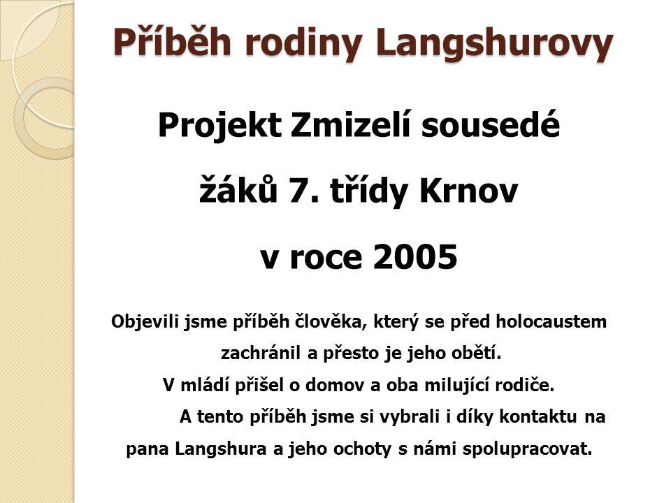 Příběh rodiny Langshurovy