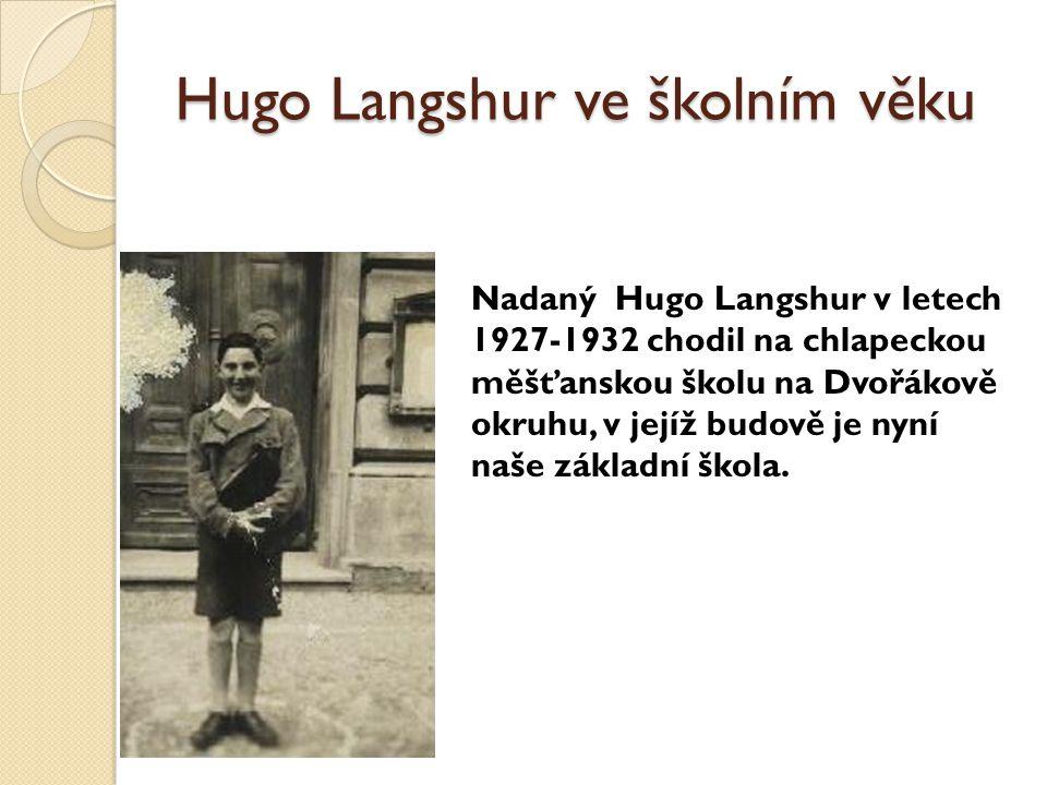 Hugo Langshur ve školním věku