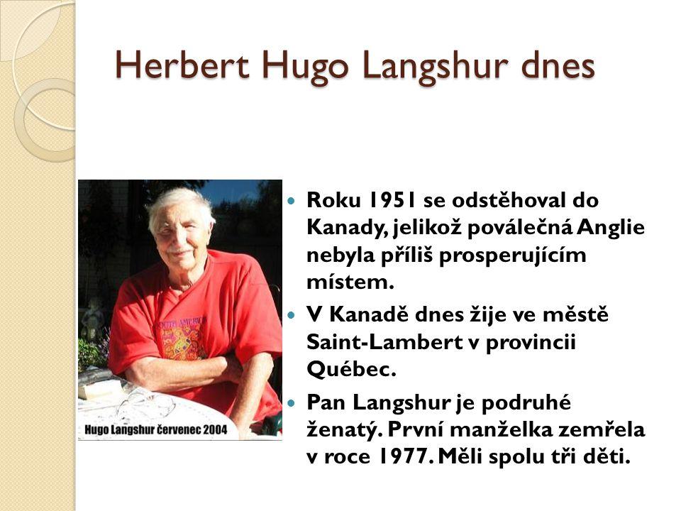 Herbert Hugo Langshur dnes