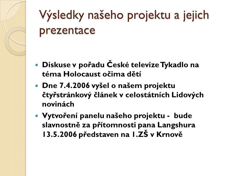 Výsledky našeho projektu a jejich prezentace