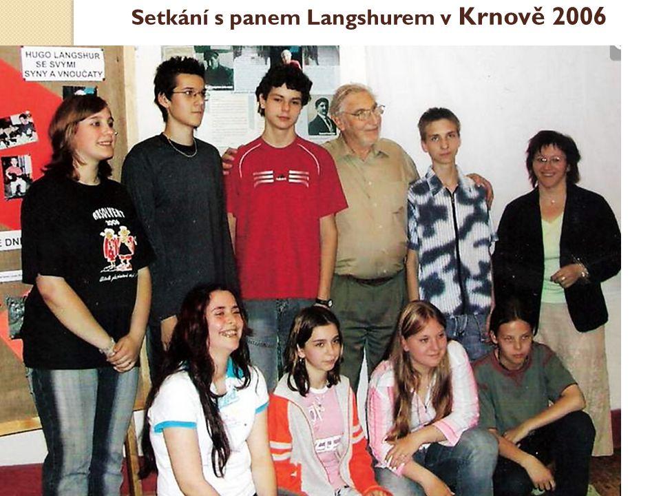 Setkání s panem Langshurem v Krnově 2006