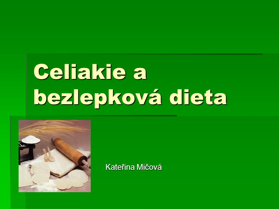 Celiakie a bezlepková dieta