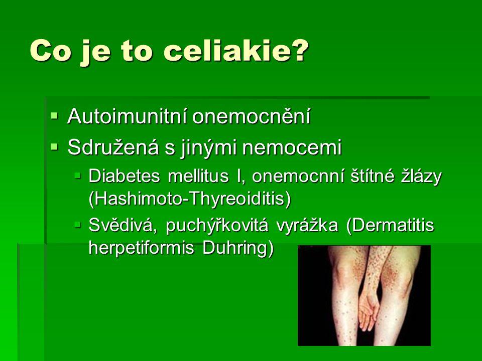 Co je to celiakie Autoimunitní onemocnění Sdružená s jinými nemocemi