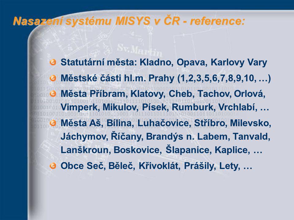 Nasazení systému MISYS v ČR - reference: