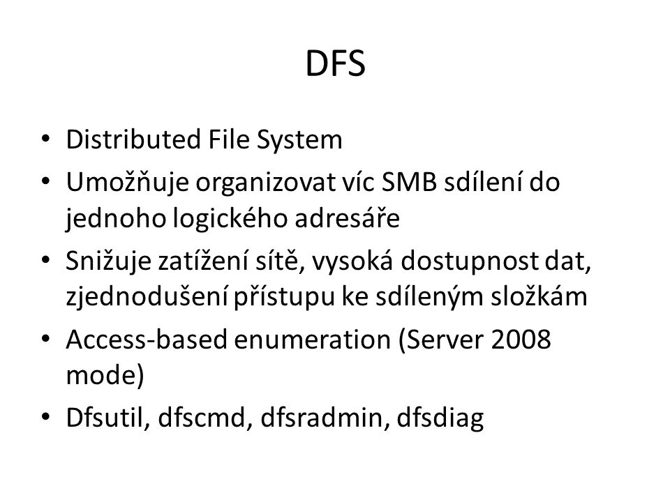 DFS Distributed File System