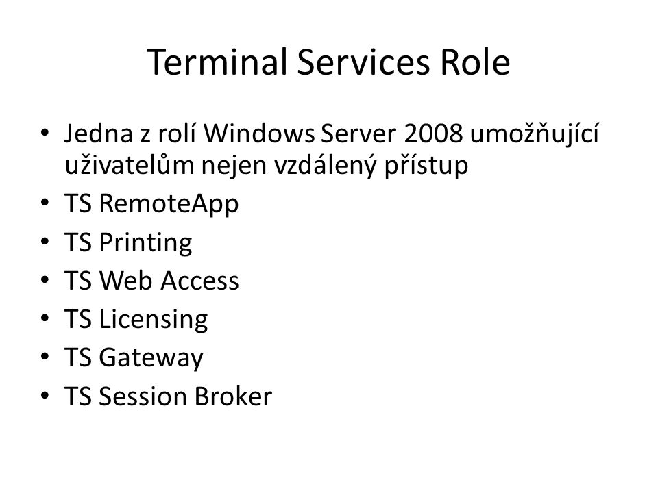 Terminal Services Role