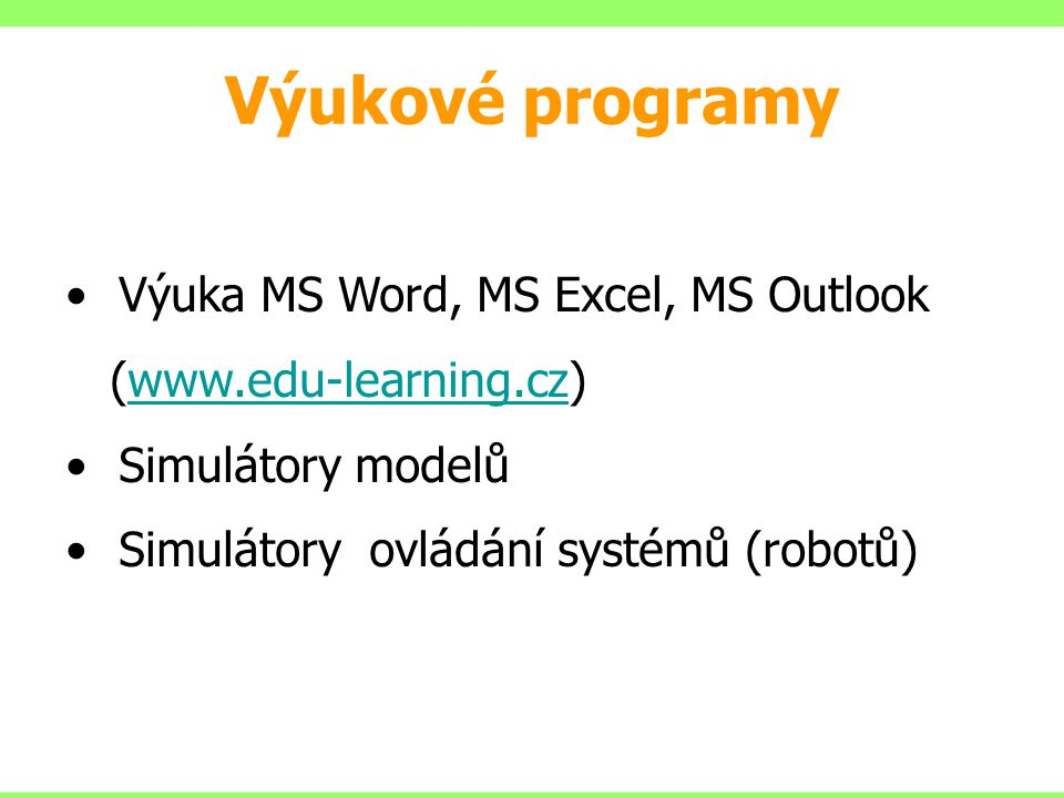 Výukové programy Výuka MS Word, MS Excel, MS Outlook