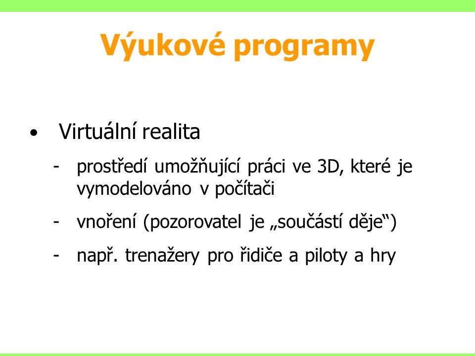 Výukové programy Virtuální realita