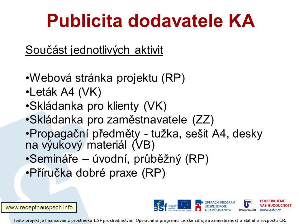 Publicita dodavatele KA