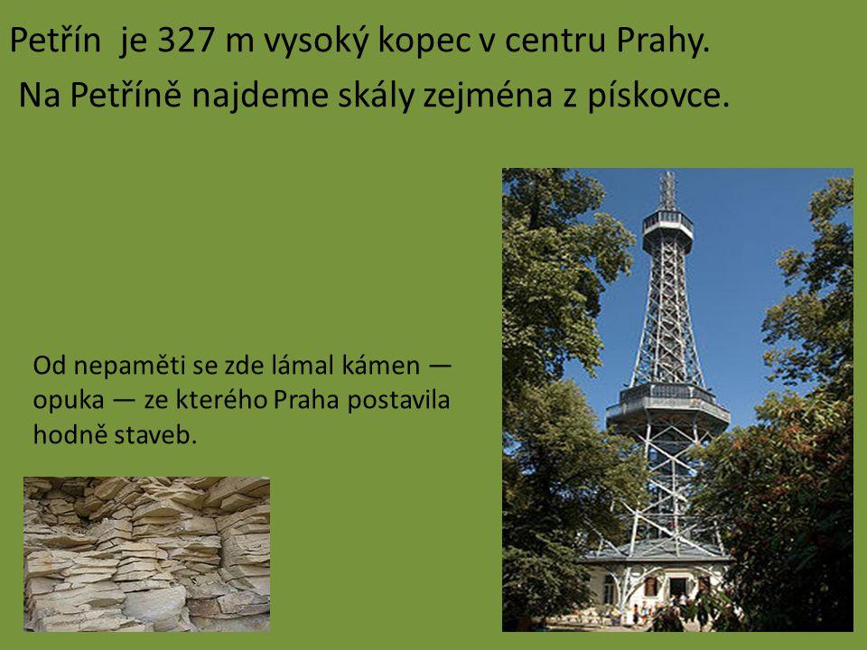 Petřín je 327 m vysoký kopec v centru Prahy