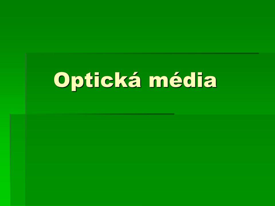 Optická média