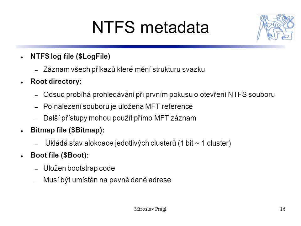 NTFS metadata NTFS log file ($LogFile)