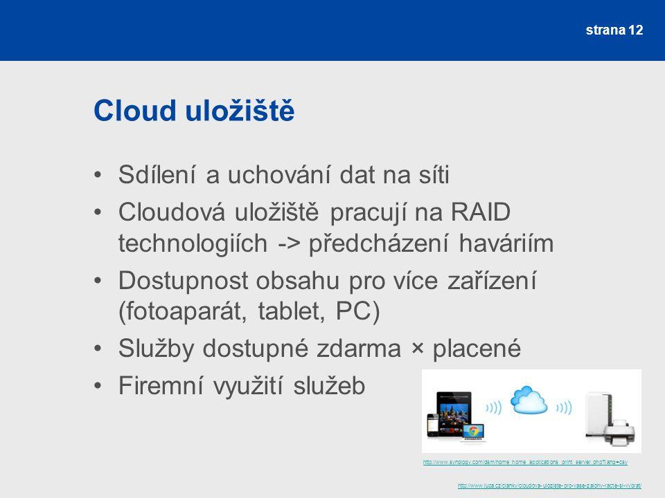 Cloud uložiště Sdílení a uchování dat na síti