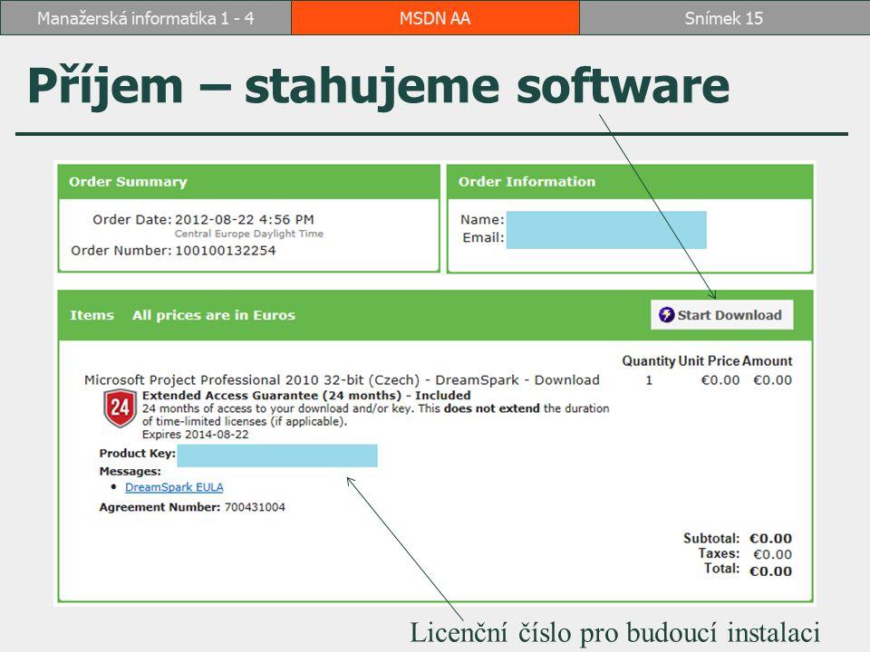 Příjem – stahujeme software
