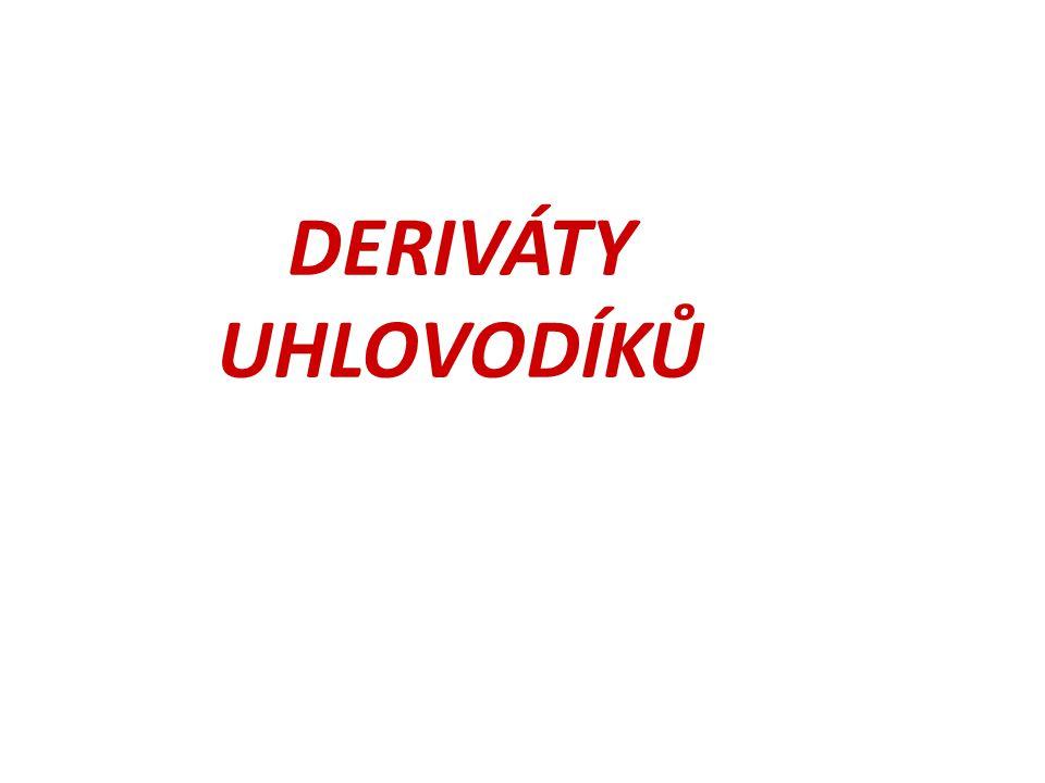 DERIVÁTY UHLOVODÍKŮ