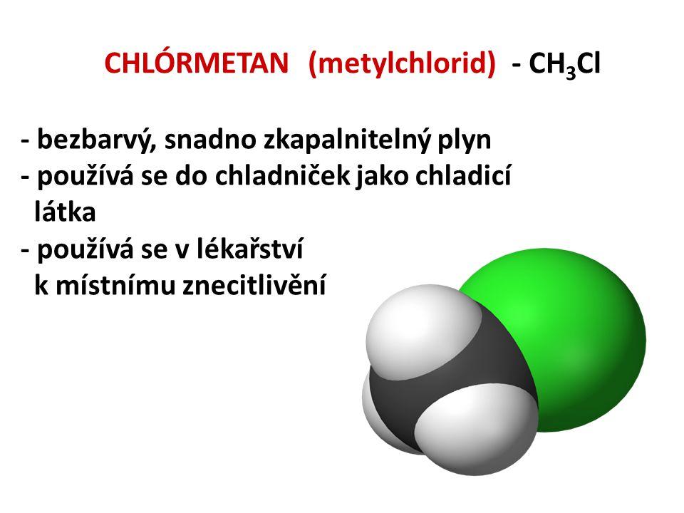 CHLÓRMETAN (metylchlorid) - CH3Cl