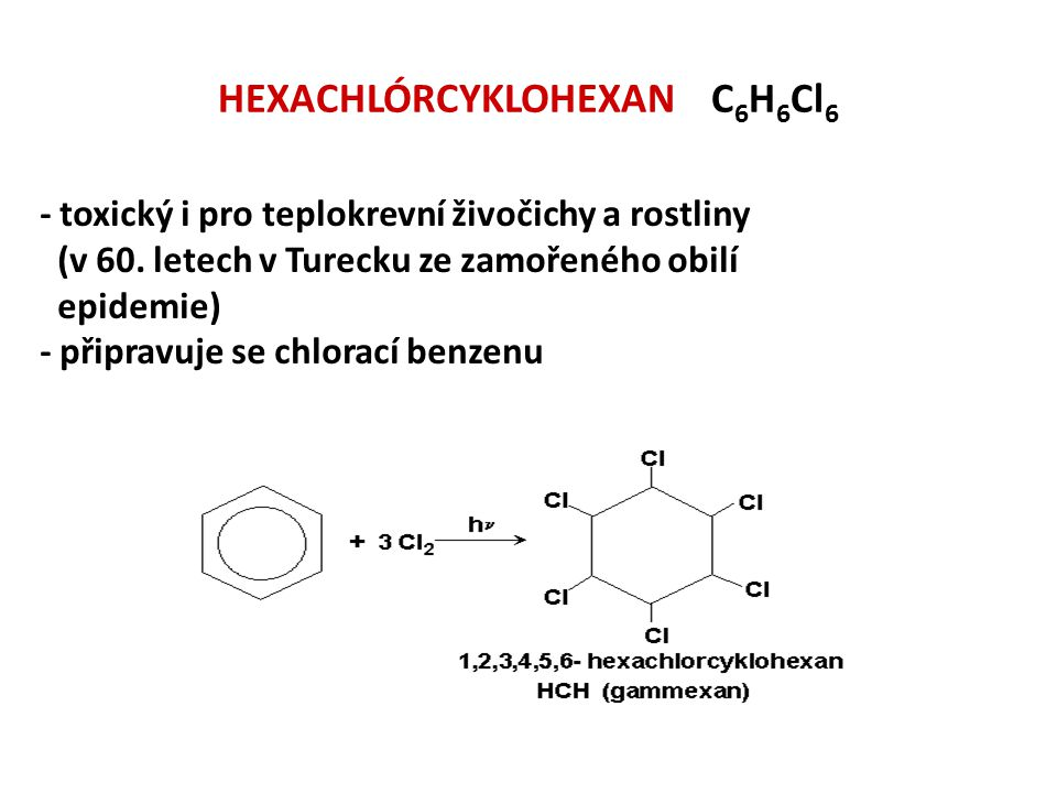 HEXACHLÓRCYKLOHEXAN C6H6Cl6