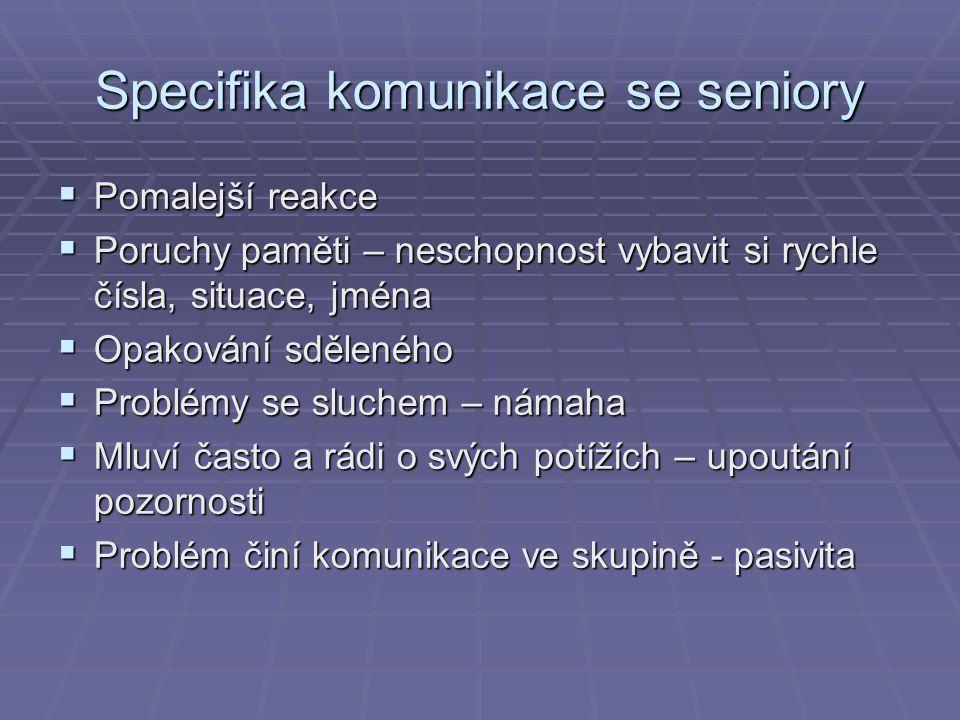 Specifika komunikace se seniory