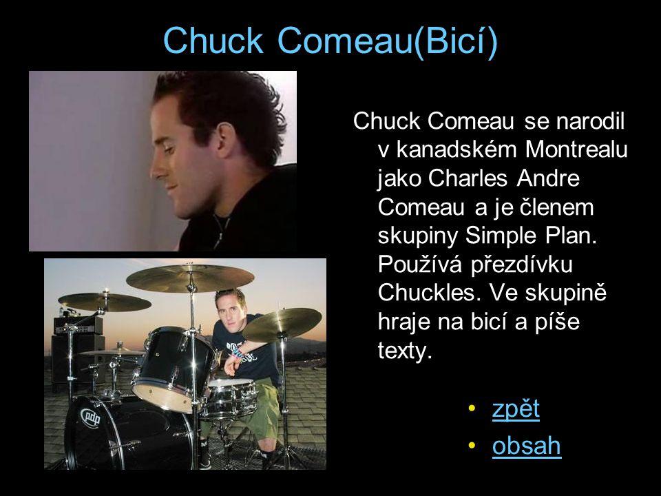 Chuck Comeau(Bicí) zpět obsah