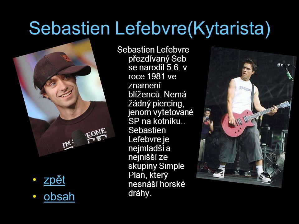 Sebastien Lefebvre(Kytarista)