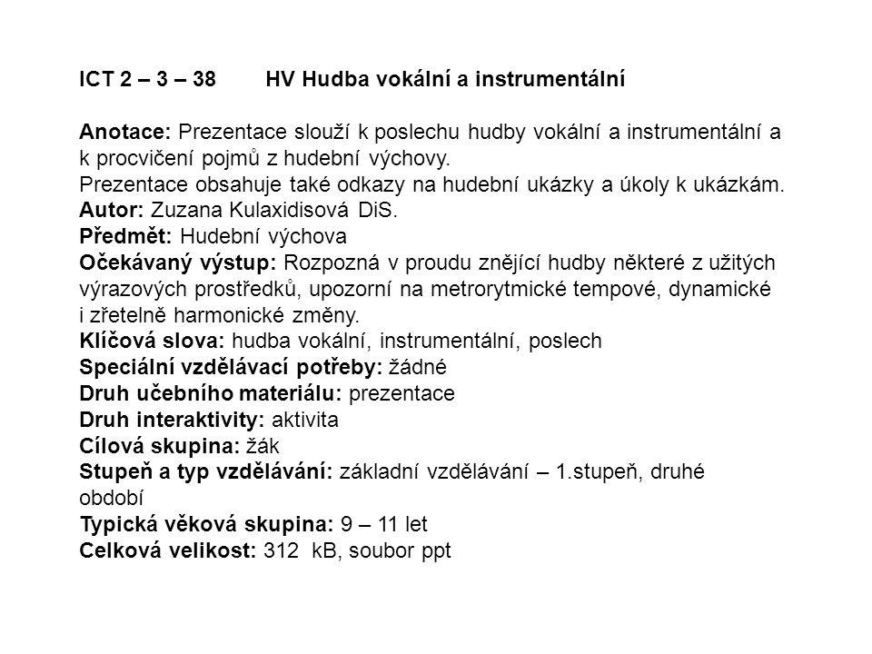 ICT 2 – 3 – 38 HV Hudba vokální a instrumentální