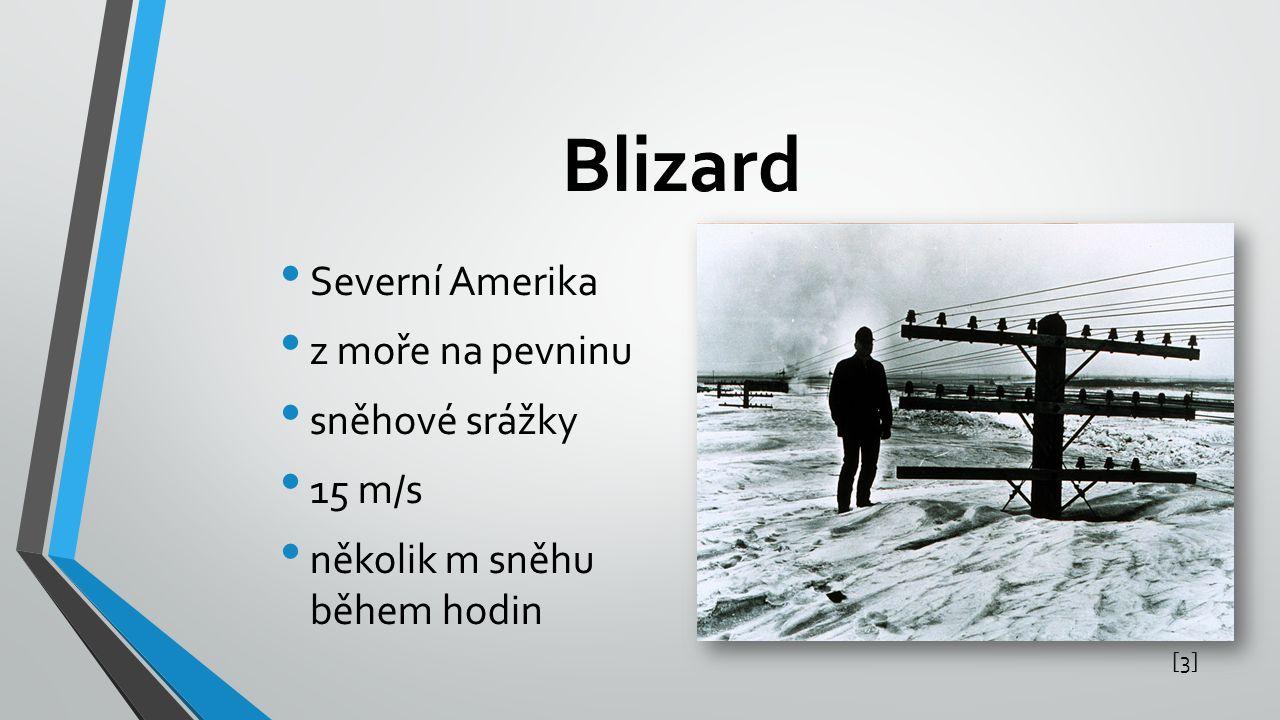 Blizard Severní Amerika z moře na pevninu sněhové srážky 15 m/s