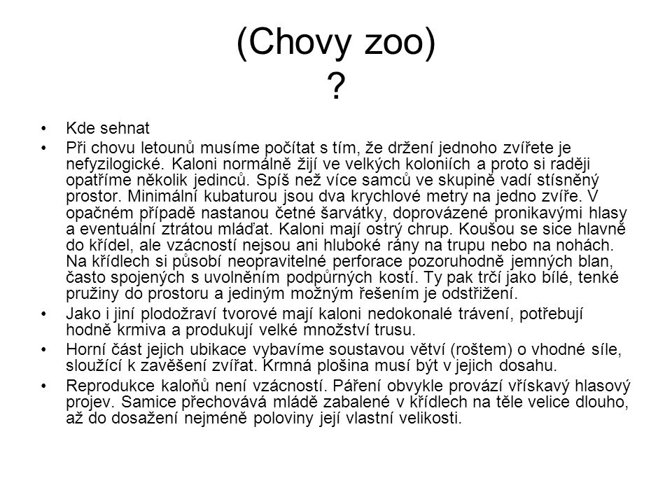 (Chovy zoo) Kde sehnat.