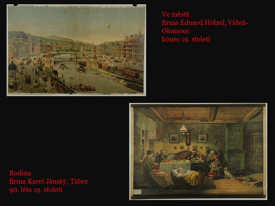 Ve městě firma Eduard Hölzel, Vídeň-Olomouc. konec 19. století. Rodina. firma Karel Jánský, Tábor.