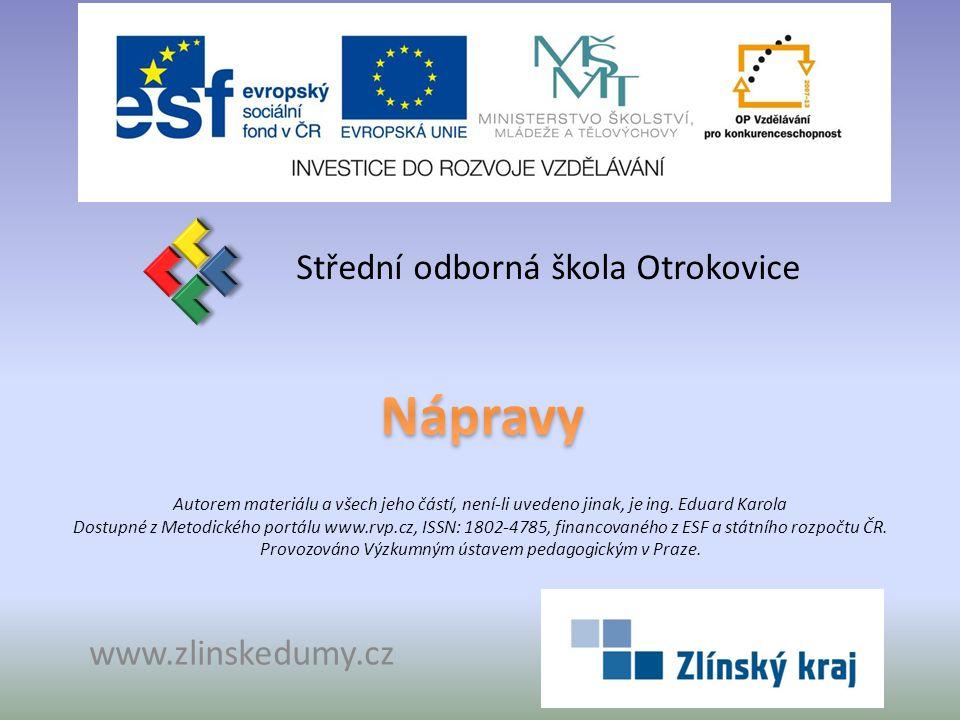Nápravy Střední odborná škola Otrokovice www.zlinskedumy.cz